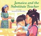 Jamaica and the Substitute Teacher by Juanita Havill (Paperback, 1999)