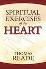 Spiritual Exercises of the Heart by Thomas (Paperback, 2007)