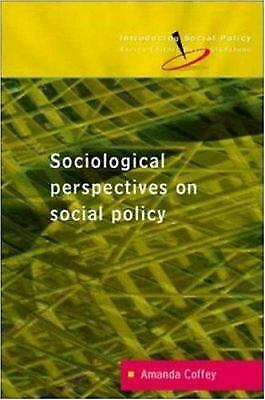 Sociological Perspectives on Social Policy by Coffey, Amanda-ExLibrary