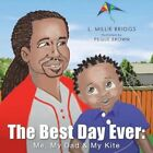 The Best Day Ever Me My Dad & My Kite Paperback – 14 Mar 2013