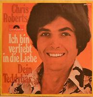 """CHRIS ROBERTS - ICH BIN VERLIEBT IN DIE LIEBE - DEIN TEDDYBÄR Single 7"""" (i 755)"""