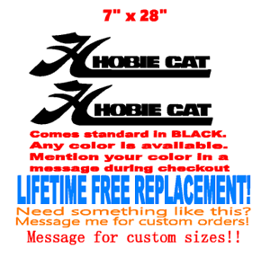 "Marine Grade your color choice Pair of 7/"" x 28/"" Hobie cat boat hull decals"