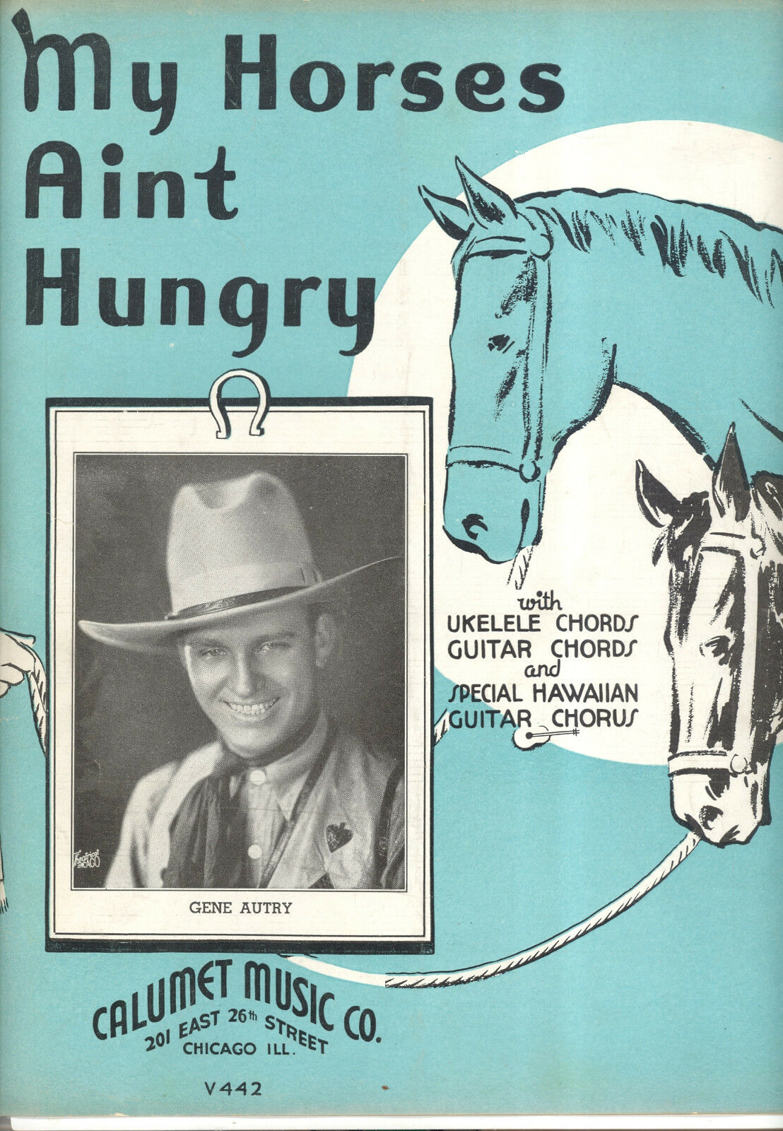 Gene Autry Notenblatt   My Horses Ain'T Hungry   1935