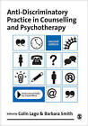 Anti-Discriminatory Practice in Counselling & Psychotherapy by SAGE Publications Ltd (Paperback, 2010)