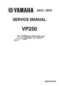 2010 2011 2012 2013 2014 2015 yamaha x city xcity 250 service manual rh ebay com yamaha x city 250 service manual free Yamaha Outboard Service Manuals