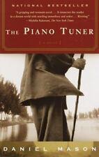 The Piano Tuner: A Novel by Daniel Mason