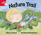 Rigby Star guided Red Level: Nature Trail Single by Alison Hawes (Paperback, 2000)
