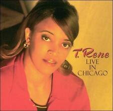 T. Rene Live in Chicago by T. Rene
