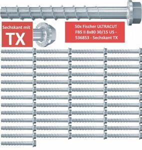 FISCHER 536853 ULTRACUT FBS II US 8x80 30//15 Betonschraube Sechskant