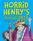 Horrid Henry Annual 2016 by Francesca Simon (Hardback, 2015)