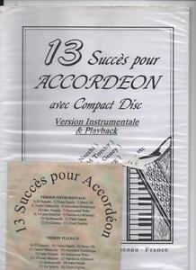 13 Succès Pour Accordeon Avec Compact Disc Version Instrumentale & Playback Remises Vente