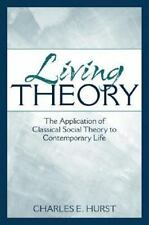 Living Theory: The Application of Classical Social Theory to-ExLibrary