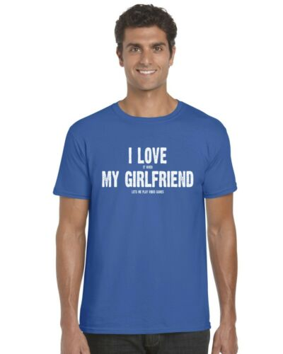 I Love It When My Girlfriend Lets Me Play Video Games Funny Adults T-Shirt