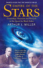Empire of the Stars: Friendship, Obsession and Betrayal in the Quest for Black Holes by Arthur I. Miller (Paperback, 2006)