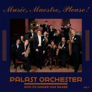 Palast-Orchester-Max-Raabe-Vol-7-Music-Maestro-please-1996-CD