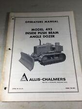 Allis Chalmers 493 Inside Push Beam Angle Dozer Operators Manual