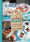 A Moveable Feast von Katy Holder (2016, Gebundene Ausgabe)