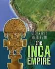 Geography Matters in the Inca Empire by Melanie Waldron (Hardback, 2015)
