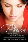 Peace in the Midst of the Storm by Pastor Jimmie Duran (Paperback / softback, 2009)