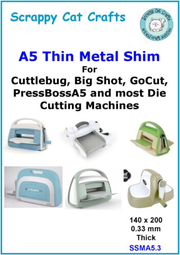 A5 x 0.3mm  Metal Shim for Big Shot /& any A5 Die Cutter SSMA5.3  2