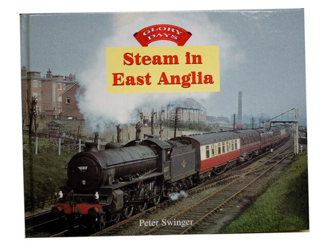 Steam in East Anglia by Peter Swinger (Hardback, 1999)
