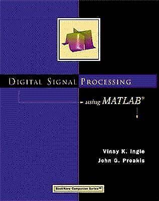 Digital Signal Processing Using MATLAB (Bookware Companion Series) by Ingle, Vi