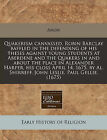 Quakerism Canvassed, Robin Barclay Baffled in the Defending of His Theses Against Young Students at Aberdene and the Quakers in and about the Place in Alexander Harper, His Closs April 14, 1675, by Al. Shirreff, John Leslie, Paul Gellie. (1675) by Anon (Paperback / softback, 2010)