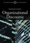 Organizational Discourse: Communication and Constitution by Francois Cooren (Paperback, 2014)