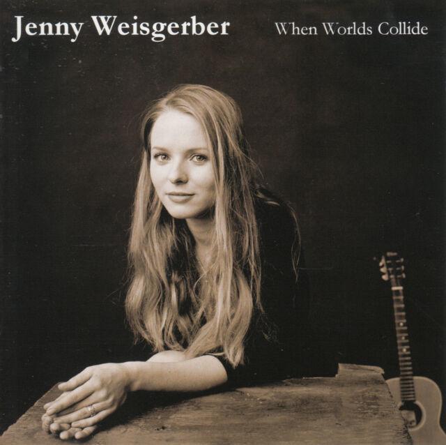 Jenny Weisgerber - When Worlds Collide CD 2005 Pop