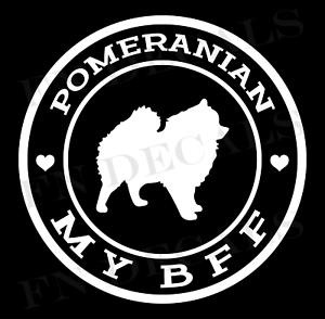 My BFF Pomeranian Vinyl Decal Dog Sticker for Cars Windows Walls Laptop Tumblers