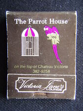 THE PARROT HOUSE VICTORIA JANE'S LOUNGE CHATEAU VICTORIA HOTEL B.C. MATCHBOOK