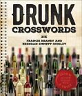 Drunk Crosswords: Over 50 All-New Puzzles with a Twist by Francis Heaney, Brendan Emmett Quigley (Spiral bound, 2016)