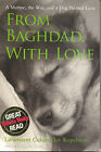 From Baghdad, with Love: A Marine, the War, and a Dog Named Lava by Jay Kopelman, Melinda Roth (Paperback, 2007)