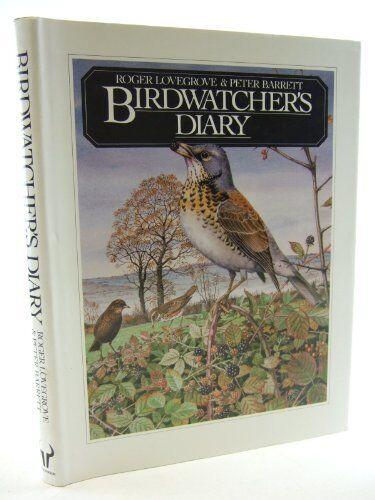 Bird Watcher's Diary,Roger Lovegrove, Peter Barrett