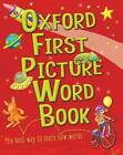Oxford First Picture Word Book by Heather Heyworth (Paperback, 2011)