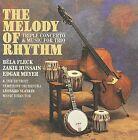 Melody of Rhythm: Triple Concerto & Music for Trio * by Zakir Hussain/Béla Fleck/Edgar Meyer (CD, Jun-2010, Koch (USA))