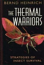 The Thermal Warriors: Strategies of Insect Survival-ExLibrary