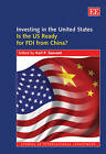 Investing in the United States: Is the US Ready for FDI from China? by Edward Elgar Publishing Ltd (Hardback, 2009)