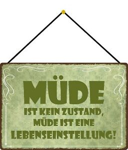 Tired Is Lebenseinstellung Shield with Cord Metal Tin Sign 20 X 30 CM FA1750-K