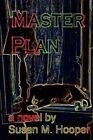 Master Plan 9781434396884 by Susan M. Hooper Paperback