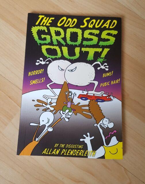 The Odd Squad Gross Out-Allan Plenderleith