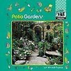 Patio Gardens Gardening Hardcover Lori Kinstad Pupeza