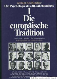 Die Psychologie des 20. Jahrhunderts - Band I  - Die europäische Tradition