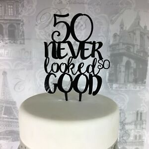 Image Is Loading 50th Birthday Acrylic Cake Topper 50 Never Looked