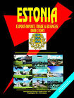 Estonia Export-Import, Trade and Business Directory by International Business Publications, USA (Paperback / softback, 2005)