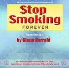 Stop Smoking Forever by Glenn Harrold (CD-Audio, 2004)