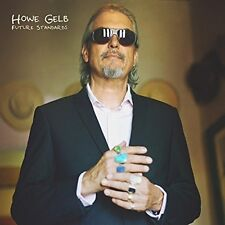 HOWE GELB - FUTURE STANDARDS   CD NEU