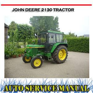 john deere 2130 tractor workshop service repair parts manual dvd rh ebay com au Old John Deere 2130 John Deere 2130 Problems