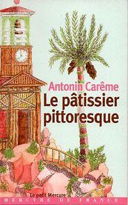 LE-PATISSIER-PITTORESQUE-ANTONIN-CAREME