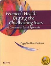 Women's Health During the Childbearing Years: A Community-Based Approach